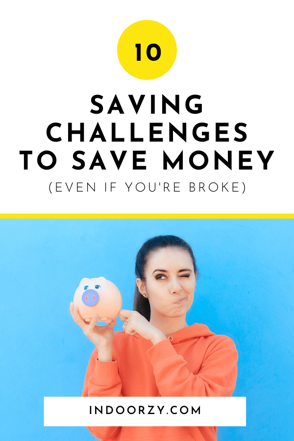 10 Saving Challenges to Save Money (Even If You're Broke)