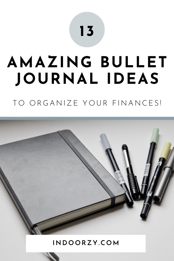 13 Amazing Bullet Journal Ideas to Help You Organize Your Finances