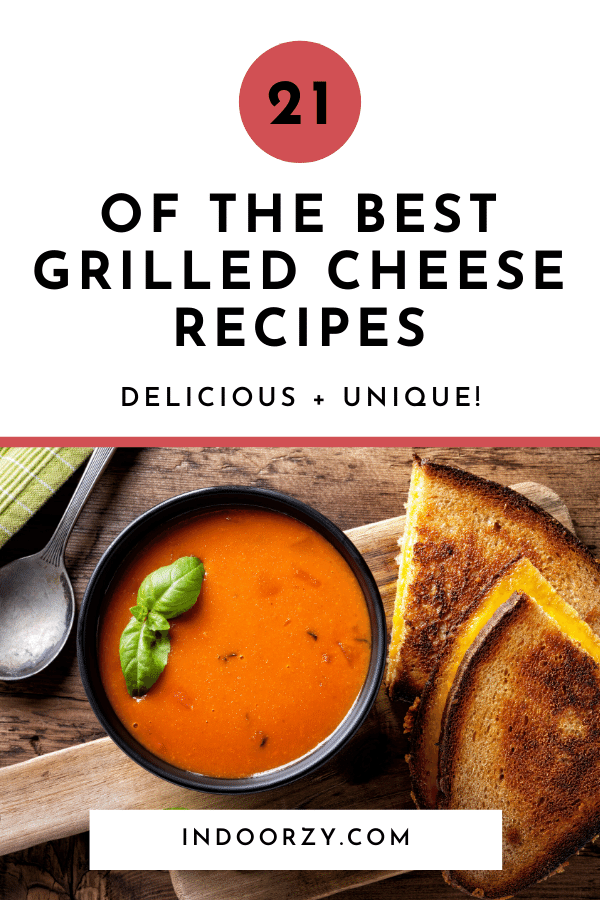 21+ of the Best Grilled Cheese Recipes