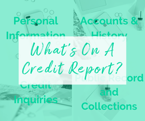 What's On a Credit Report?