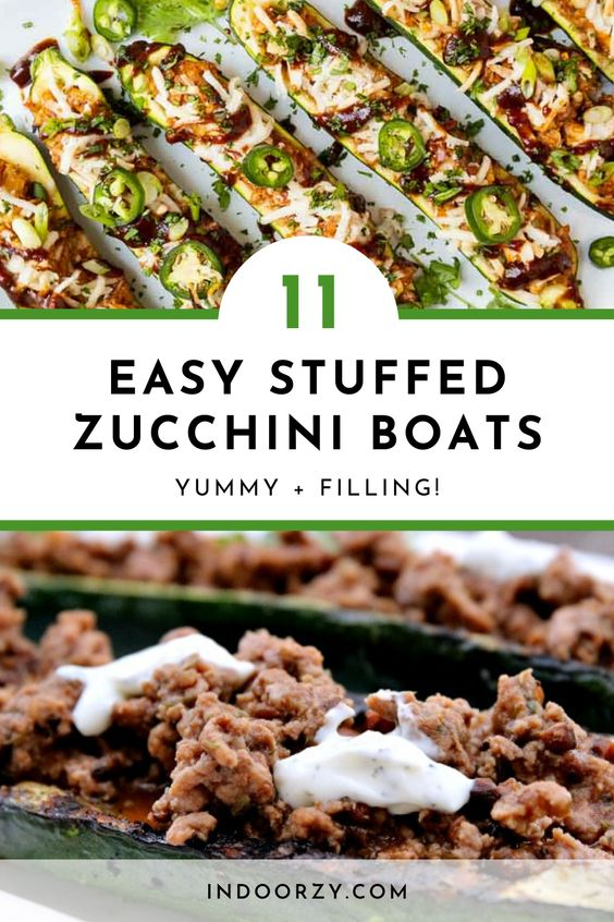 11 Easy Zucchini Boats! Tasty + Filling Stuffed Zucchini Recipes for Summer