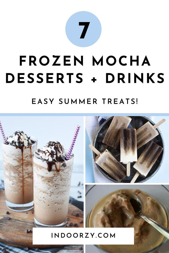 7 Easy Frozen Mocha Desserts + Drinks for Summer