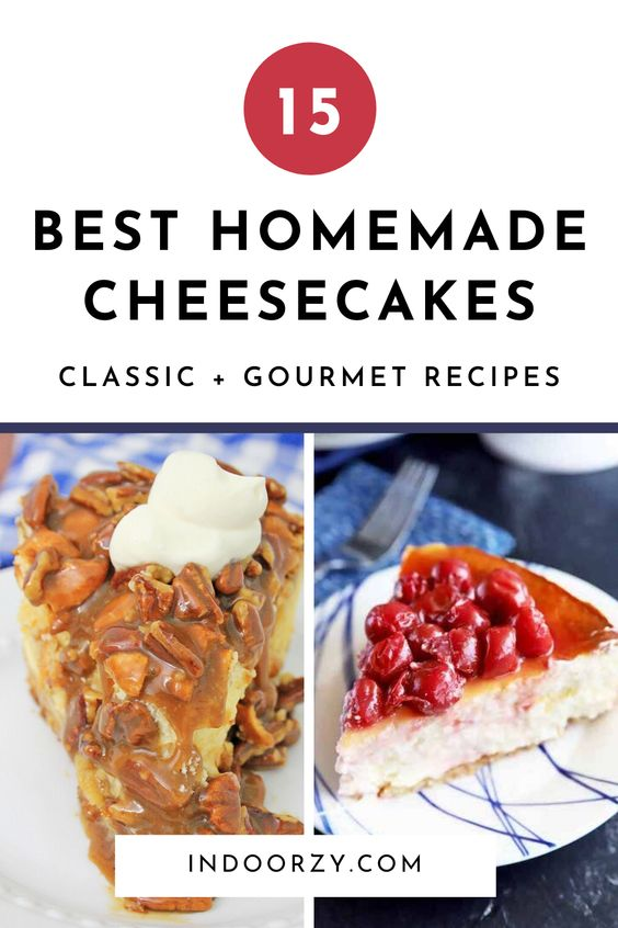 Best Homemade Cheesecake Recipes! (Creamy Classic + Fancy Gourmet)