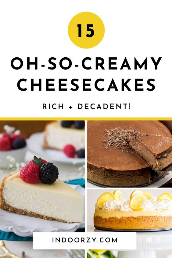 Best Oh-So-Creamy Homemade Cheesecakes! (Classic, Gourmet)