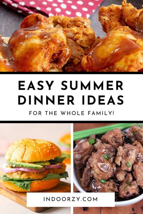 Best Quick + Easy Summer Dinner Ideas for the Whole Family (Healthy + Light!)
