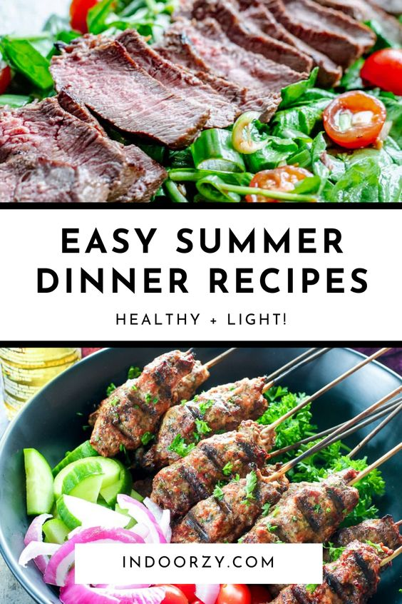 Best Quick + Easy Summer Dinner Recipes for the Whole Family (Healthy + Light!)