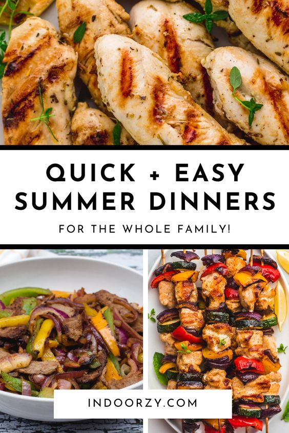 Best Quick + Easy Summer Dinners for the Whole Family (Healthy + Light!)