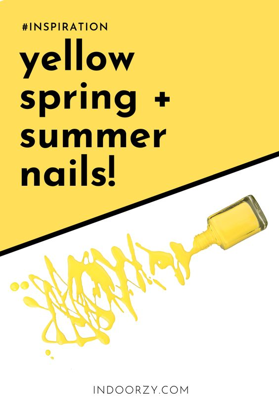 Best Yellow Spring and Summer Nails Ideas