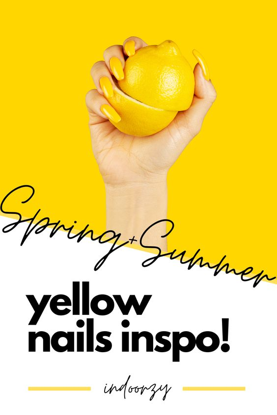 Best Yellow Nails Ideas for Spring + Summer