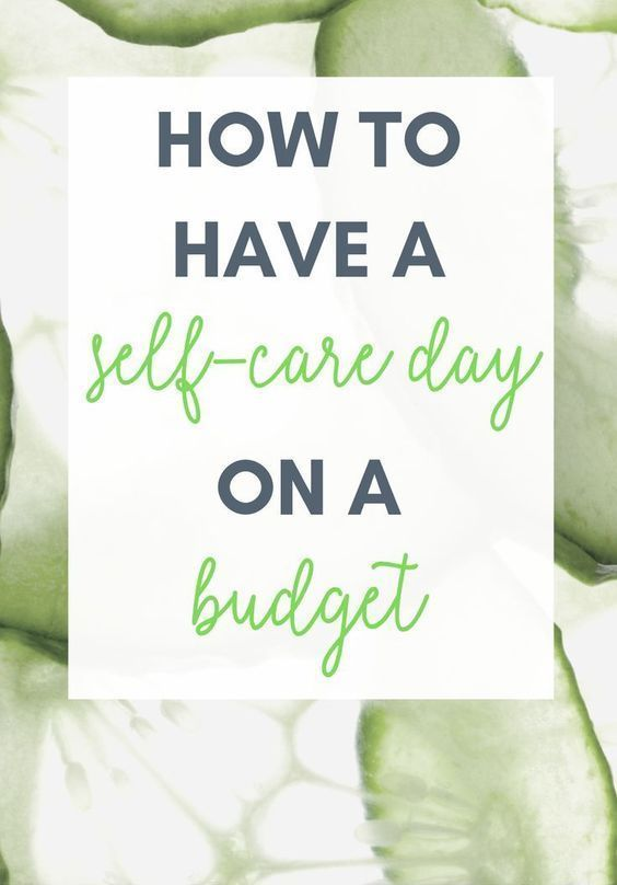 How to Have a Self-Care Day on a Budget