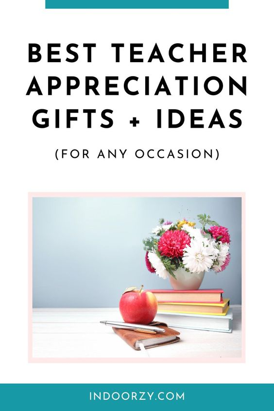 The Best Teacher Appreciation Gifts Ideas for Any Occasion (Back to School, Christmas, Teacher Appreciation Week, Valentine's Day, etc.)