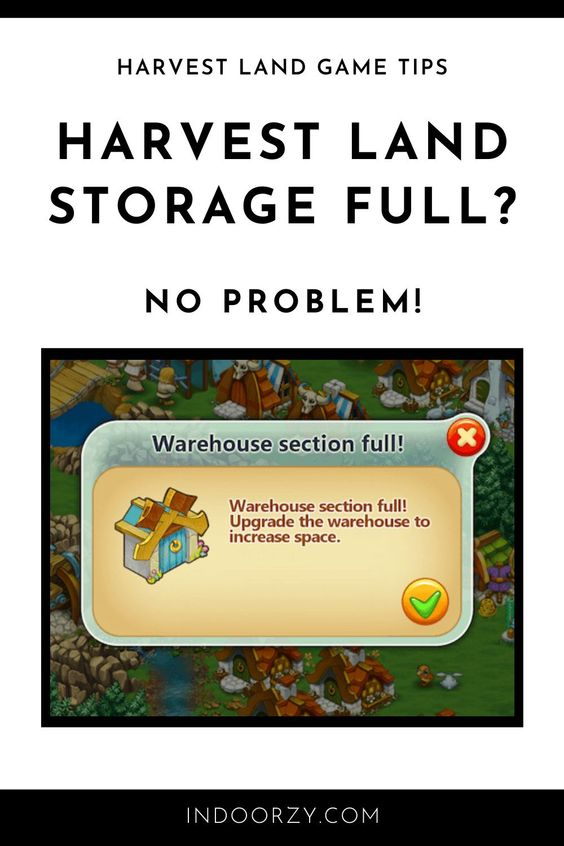12 Ways to Make Room in Your Harvest Land Storage Warehouse (Harvest Land Game Tips) | Harvest Land Warehouse Full? No Problem! Here's How to Make Room in Your Harvest Land Storage Warehouse