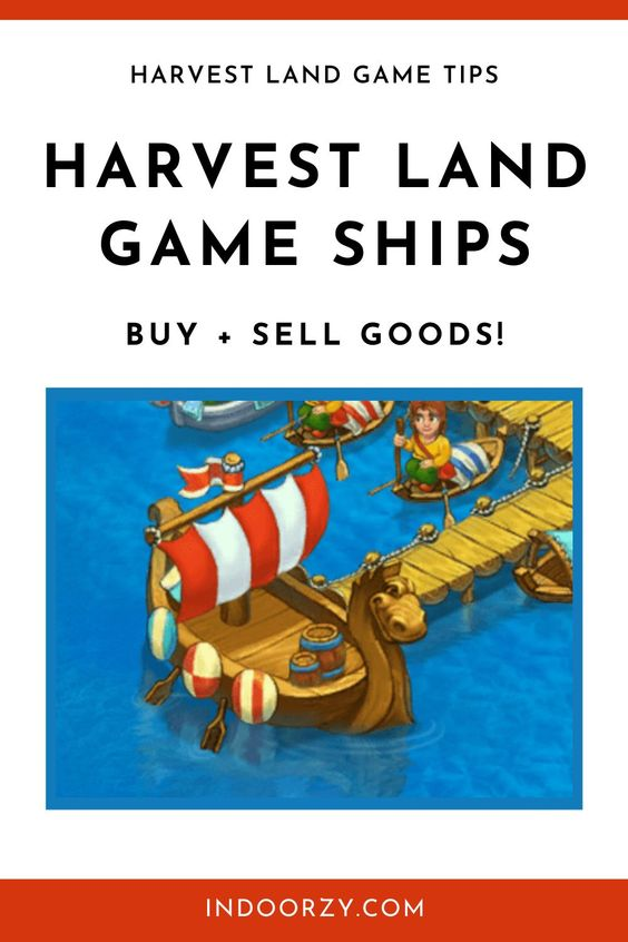 Harvest Land Ships | How to Buy + Sell Goods in Harvest Land Game (Harvest Land Game Tips)