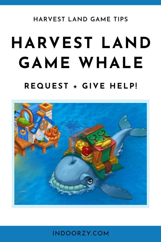Harvest Land Whale   How to Request or Give Help in Harvest Land Game (Harvest Land Game Tips)